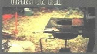 Green on Red-We had it all