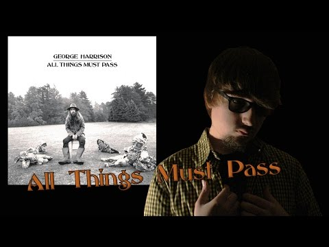 """Review """"All Things Must Pass"""" (George Harrison, 1970)"""
