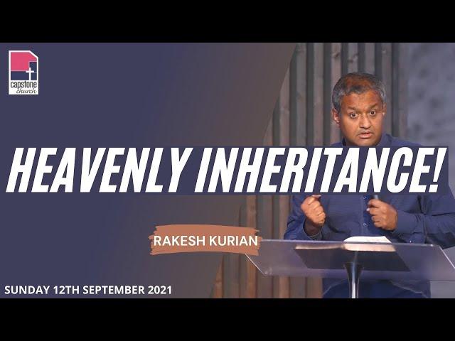 Heavenly Inheritance | Rakesh Kurian | 12th September 2021