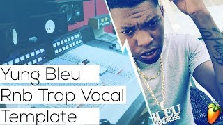 How To Mix Trap Vocals Yung Bleu Vocal Effect In FL Studio (Rnb Vocal  Mixing) by Farai The Producer