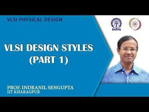 VLSI Design Styles (Part 1)