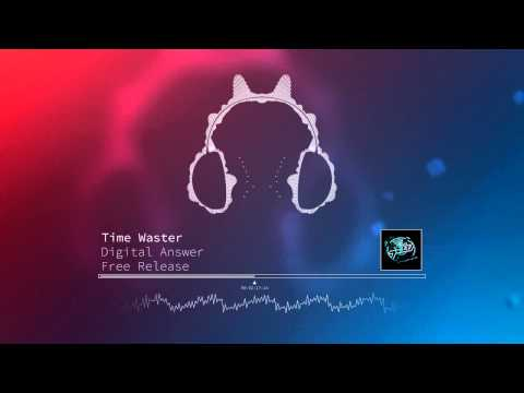 Time Waster - Digital Answer (HQ Preview)