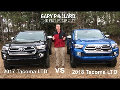 2017 Toyota Tacoma Limited Vs 2018 With Gary Pollard The Fist Pump Guy
