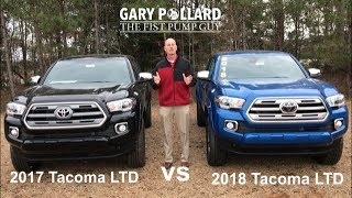 2017 Toyota Tacoma Limited vs 2018 Tacoma Limited with Gary Pollard The Fist Pump Guy