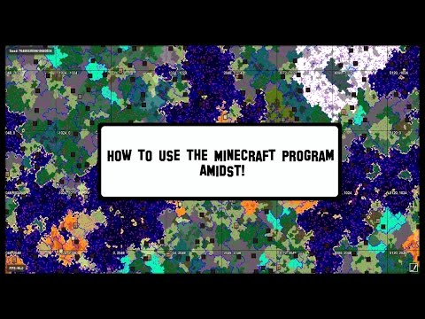 How to use the Minecraft program - Amidst (Works with 1.11)