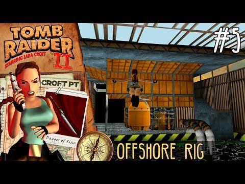 Tomb Raider 2 | 100% Walkthrough | Nível 5 - OFFSHORE RIG [4K 60fps]