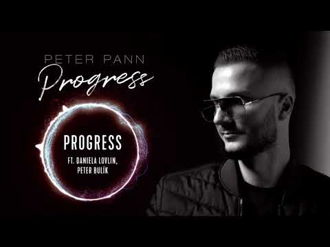 Peter Pann - PROGRESS (ft. Daniela Lovlin, Peter Bulík)