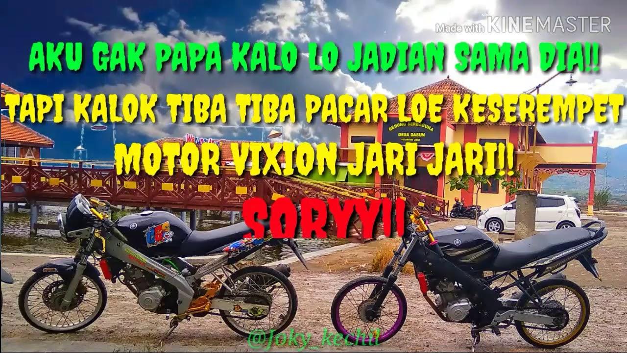 Kata Kata Mutiara Anak Motor Vixion