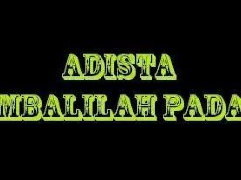 KEMBALILAH PADAKU - ADISTA  karaoke download ( tanpa vokal ) cover
