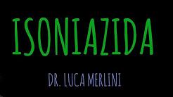 Farmacología: Isoniazida
