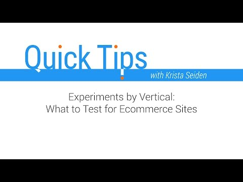 Quick Tips: Experiments by Vertical - What to Test for Ecommerce Sites