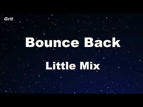 Bounce Back - Little Mix Karaoke 【No Guide Melody】 Instrumental