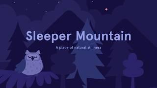 10 Minute Sleepcast for Deep Sleep: Sleeper Mountain from Sleep by Headspace