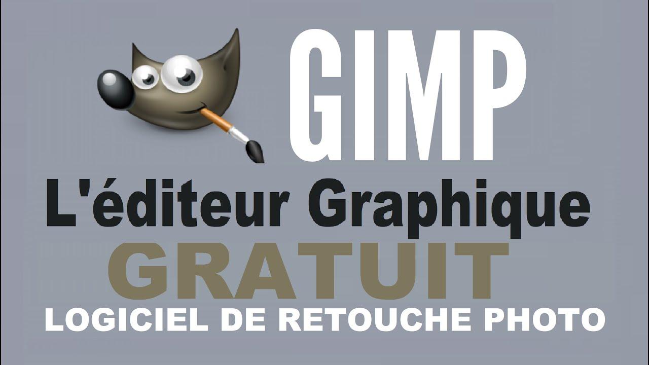 Telechargez Gimp L Editeur Graphique Gratuit Pour La Retouche D Image Youtube