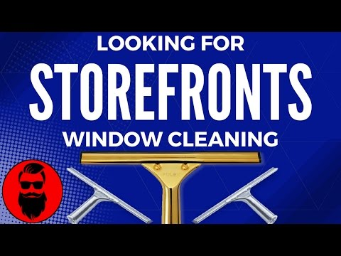 Looking For Storefronts Window Cleaning