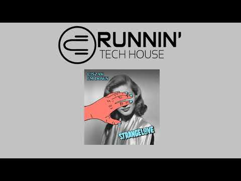 Ciszak - I m Down (Original Mix)