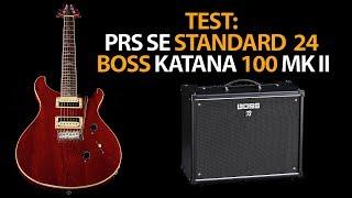 Gitarre TEST: PRS SE Standard 24 und BOSS KATANA 100 MK II