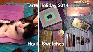Haul : Swatches : Tarte Holiday 2014 'Sweet Dreams' , Bon Voyage , Away Oui Go, Chic to Cheek Thumbnail