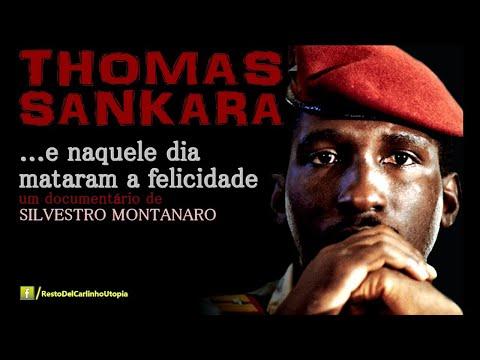 """Thomas Sankara. """"...e naquele dia mataram a felicidade"""" (sub PT)"""