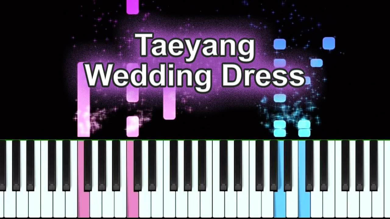 Taeyeng Wedding Dress Piano Cover Sheet Music Available Youtube