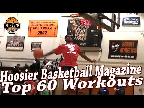Hoosier Basketball Magazine Indiana Top 60 Workout TOP PLAYS