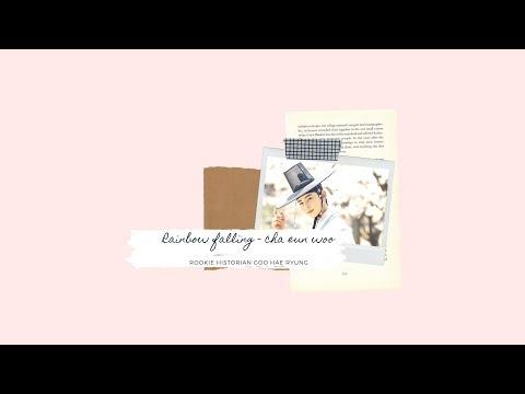 Download Rainbow Falling - 차은우 || Rookie Historian Goo Hae Ryung Mp4 baru