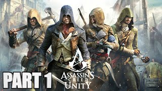 Assassin's Creed Unity Walkthrough Part 1 - Xbox One Gameplay Review 1080P
