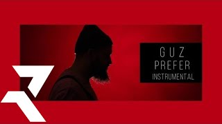 Guz - Prefer (Instrumental) [Audio Oficial]