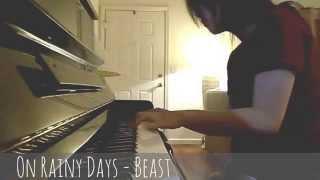비가 오는 날엔 On Rainy Days - 비스트 BEAST/ B2ST (피아노 Piano)