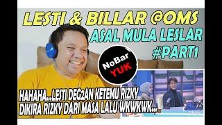 Download LESLAR @ONE MAN SHOW #PART1 II HAHAHA...LESTI DEG2AN TUKUL PANGGIL RIZKY II NOBAR YUK!!