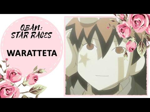 【Song Anyoka】OBAN: STAR RACES - WARATTETA【russian】