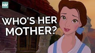 Who Is Belle's Mother?: Discovering Disney's Beauty and the Beast