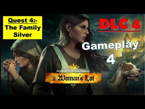 Kingdom Come Deliverance DLC 4 - A Woman's Lot | The Family Silver Quest 4 Full Gameplay
