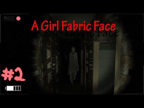 A Girl Fabric Face #2   Der Horror kann beginnen!  Deutsch Gameplay ????+18 Horror Let's Play