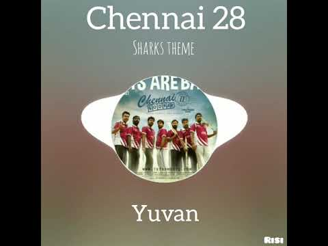 Chennai Sharks Theme | Chennai 28 2 |...