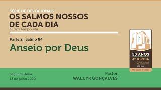 OS SALMOS NOSSOS DE CADA DIA   4ª temporada - Parte 2