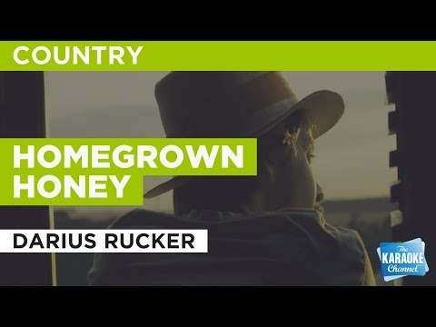 "Homegrown Honey in the Style of ""Darius Rucker"" with lyrics (no lead vocal)"