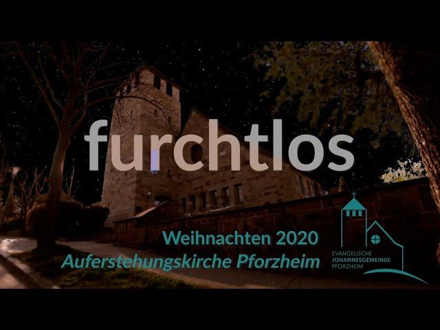 furchtlos - Weihnachten 2020 Johannesgemeinde Pforzheim mit Pfarrerin Heike Springhart