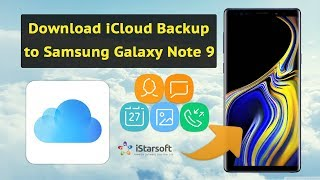 How to Download iCloud Backup to Samsung Galaxy Note 9