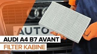 Vgradnja Filter notranjega prostora AUDI A4 Avant (8ED, B7): brezplačen video