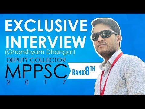 Watch Ghanshyam Dhangar (Deputy Collector, MPPSC 2017- 8th Rank).