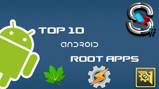 TOP 10 ANDROID *ROOT* APPS THAT YOU MUST HAVE OR TRY!