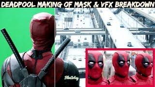 Deadpool - Making of The Mask & VFX Breakdown - Deadpool 2 Special