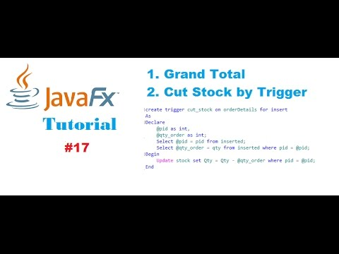 #17 JavaFx and SQL Server Tutorials | Grand Total and product stock management by SQL Triggers