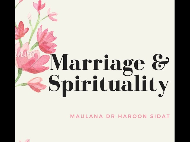 Friday Afternoon Talk: Marriage and Spirituality