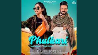 Phulkari (feat. Dilpreet Dhillon)