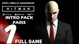 HITMAN (2016) - Gameplay Walkthrough Full Episode 1 Intro Paris [4K 60FPS ULTRA]