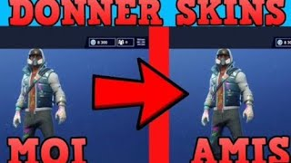 HOW TO DO SKINS TO HIS AMIS ON FORTNITE!