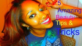 5 Amazing Beauty Tips & Tricks | How To