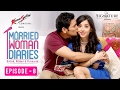Married Woman Diaries | Anniversary Special | Ep 08 | S01 | New Web Series | Sony LIV | HD